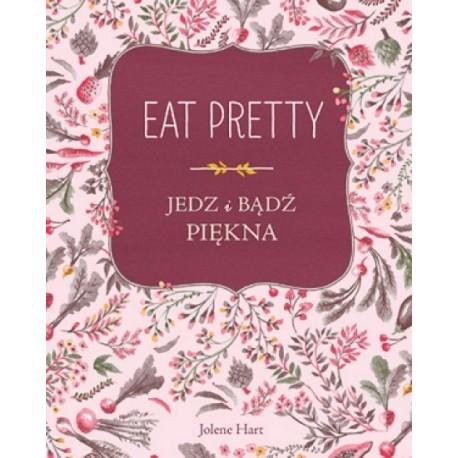 Jedz i bądż piękna